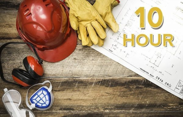10 HOUR OSHA GENERAL SAFETY TRAINING